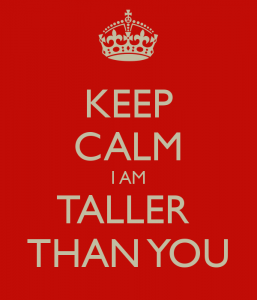 keep-calm-i-am-taller-than-you
